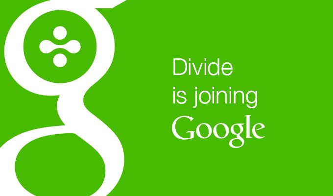 Google chính thức mua lại Divide