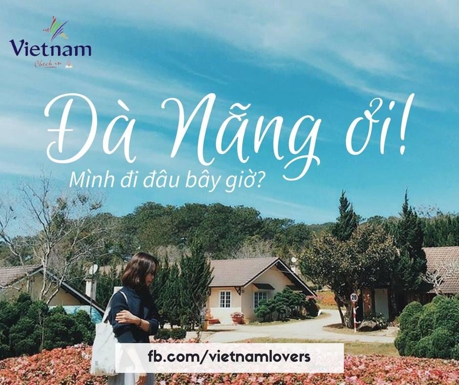 Du lịch 30/4: Nếu có hơn 2 triệu, hãy đi Đà Nẵng - Quảng Nam ngay