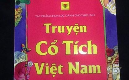 Cuốn Truyện cổ tích Việt Nam với nhiều chi tiết lạ gây xôn xao dư luận