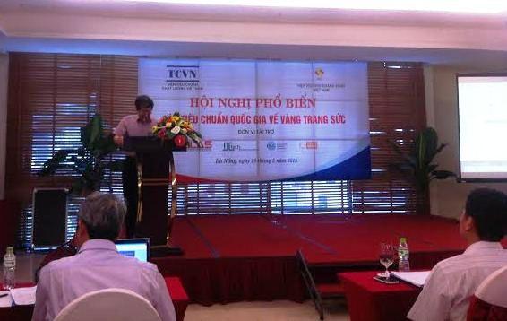 Hội nghị phổ biến các tiêu chuẩn quốc gia về vàng tại Đà Nẵng