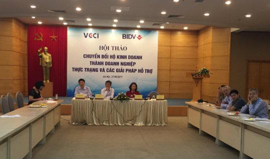 Hội thảo ''Chuyển đổi hộ Kinh doanh thành doanh nghiệp thực trạng và các giải pháp hỗ trợ'' diễn ra sáng nay do VCCI tổ chức