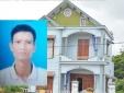 Thảm án ở Quảng Ninh: Chân dung nghi phạm là cháu rể nạn nhân