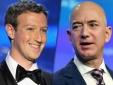 6 tháng, Jeff Bezos và Mark Zuckerberg kiếm hơn 40 tỷ USD