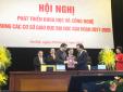 Bộ KH&CN 'bắt tay' Bộ GD&ĐT để phát triển khoa học, công nghệ trong giáo dục đại học