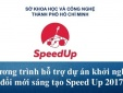SpeedUp 2017: Hỗ trợ 14 startup trên cả nước số tiền gần 12 tỉ đồng