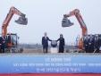 Động thổ 'siêu dự án' Viện Khoa học và Công nghệ Việt Nam - Hàn Quốc