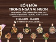 'Bốn mùa hương sắc' tại Không gian ẩm thực lớn nhất Đà Nẵng