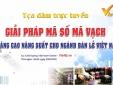 Ngày 29/5: Tọa đàm 'Giải pháp mã số mã vạch nâng cao năng suất cho ngành bán lẻ Việt Nam'