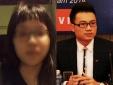 Vụ MC Minh Tiệp bị tố bạo hành em vợ: Bố của nữ sinh lên tiếng