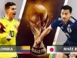 Trực tiếp bóng đá Colombia vs Nhật Bản: Chờ võ sĩ samurai xuất chiêu