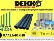 Ống nhựa DEKKO: Vi phạm Luật Quảng cáo, tự phong số 1 hiện nay?
