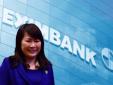 Chân dung 'nữ tướng' vừa nhận chức Chủ tịch HĐQT Eximbank