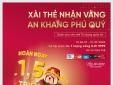 'Xài thẻ nhận vàng, an khang phú quý' cùng VietinBank