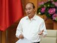 Thủ tướng Nguyễn Xuân Phúc: 'Bỏ lỡ dòng vốn FDI là một khuyết điểm, sai lầm lớn'
