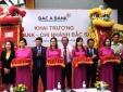 BAC A Bank mở rộng mạng lưới tại Thành phố Hồ Chí Minh