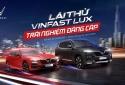 VinFast tổ chức chương trình lái thử xe Lux cùng chuyên gia quốc tế