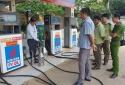Xử phạt 4 cơ sở kinh doanh xăng dầu vi phạm số tiền 110 triệu đồng