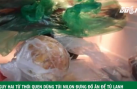 Nguy hại từ thói quen dùng túi nilon đựng thức ăn để trong tủ lạnh