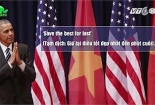 Những câu nói bất hủ của ông Obama khi ở Việt Nam