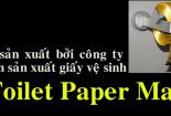 Video: Cuộn giấy bằng vàng giá ngất ngưởng 33,5 tỷ đồng