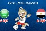 Truyền hình trực tiếp World Cup 2018 trận Ả Rập Xê Út và Ai Cập hãy chọn kênh có bản quyền