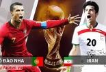 Truyền hình trực tiếp World Cup 2018 trận Bồ Đào Nha và Iran hãy chọn kênh có bản quyền
