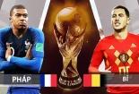 Truyền hình trực tiếp World Cup 2018 trận bán kết Pháp và Bỉ hãy chọn kênh có bản quyền