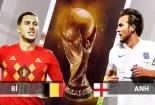 Truyền hình trực tiếp World Cup 2018 trận Anh và Bỉ hãy chọn kênh có bản quyền