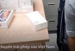 Giữ lô iPhone XS MAX mới trị giá khoảng 6,5 tỷ đồng