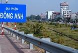 4 huyện của Hà Nội: Gia Lâm, Đông Anh, Thanh Trì, Đan Phượng sẽ trở thành quận