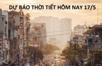 Dự báo thời tiết hôm nay 17/5: Thủ đô Hà Nội vẫn bị nắng nóng bao trùm