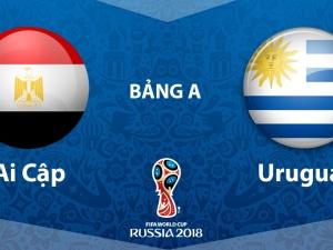 Nhận định bóng đá World Cup 2018 trận đấu Ai Cập vs Uruguay 19h00 tối nay