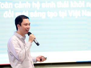 Dự án khởi nghiệp đổi mới sáng tạo của Việt Nam phần lớn đến từ các nhà đầu tư quốc tế