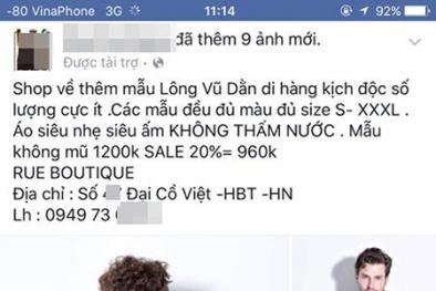 Một chủ shop ở Hà Nội bị tố bán hàng nhái quần áo Uniqlo với giá đắt đỏ