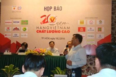 500 doanh nghiệp đạt chứng nhận Hàng Việt Nam chất lượng cao 2016