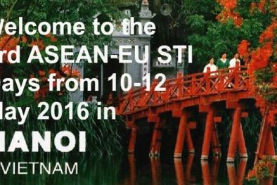 Đại biểu từ 40 quốc gia trên thế giới sẽ tham gia ASEAN-EU STI Days 2016