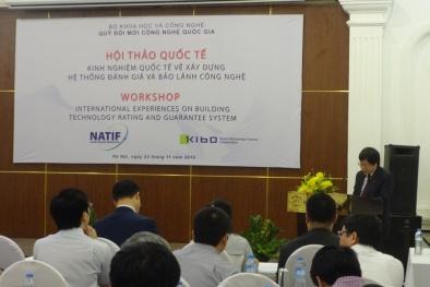 Hợp tác Việt Nam – Hàn Quốc xây dựng hệ thống đánh giá và bảo lãnh công nghệ
