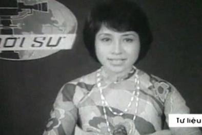 Chân dung nữ phát thanh viên dẫn bản tin thời sự đầu tiên của VTV