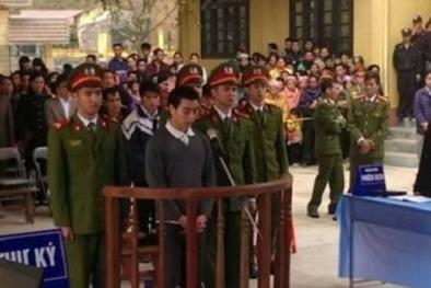 Hình phạt cao nhất cho kẻ gây ra vụ thảm sát 4 người ở Lào Cai