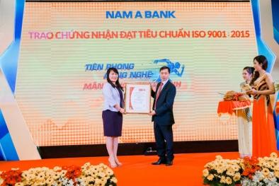 Ngân hàng Nam Á vinh đạt chứng nhận tiêu chuẩn ISO 9001:2015
