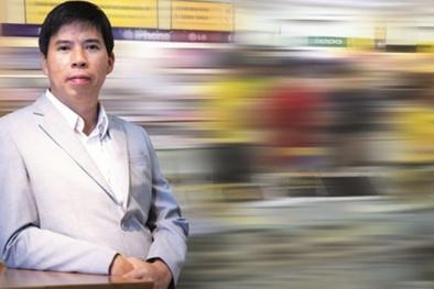 DN Nguyễn Đức Tài: Thế giới di động thành tập đoàn tỷ đô nhờ một ý tưởng