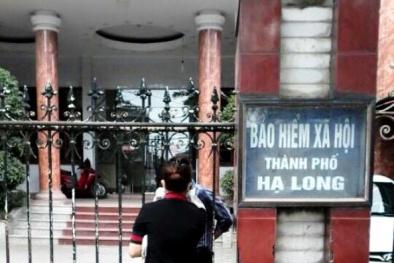 Quảng Ninh: Cần chấn chỉnh lề lối làm việc tại BHXH một số địa phương
