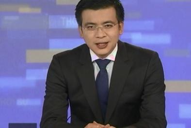 BTV Quang Minh làm giám đốc Trung tâm tin tức VTV24