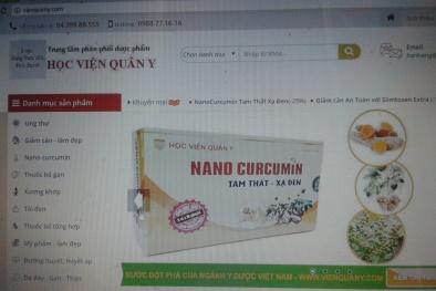 Hàng loạt Website vi phạm quảng cáo Nano Curcumin-Tam thất-Xạ đen