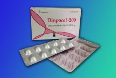 Thuốc chống nhiễm khuẩn Dinpocef 200 gây tác dụng phụ đáng sợ