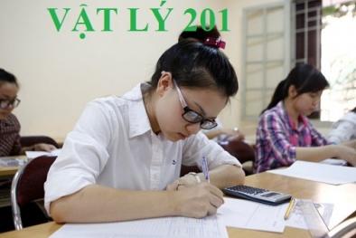 Đáp án môn Vật lý mã đề 201 THPT Quốc gia 2017 nhanh nhất
