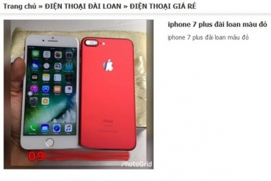 'Choáng' với nguồn gốc iPhone 7 giá rẻ đang bán tràn lan trên mạng