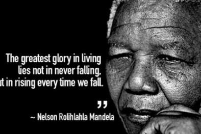 Nelson Mandela: Người chiến thắng là người biết ước mơ và không bao giờ dám bỏ cuộc