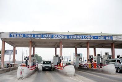Trạm BOT Bắc Thăng Long - Nội Bài đề xuất tăng phí: Tổng cục Đường bộ nói gì?