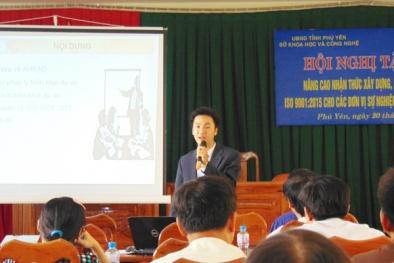 Phú Yên: Đẩy mạnh hoạt động duy trì, áp dụng các hệ thống tiêu chuẩn ISO